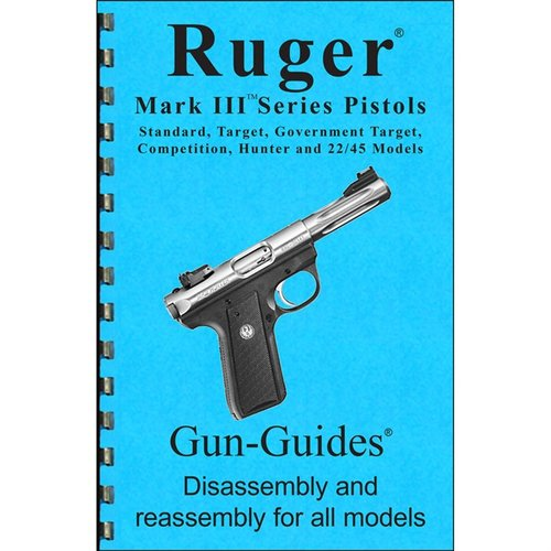 Ruger Mark III Assembly And Disassembly Guide