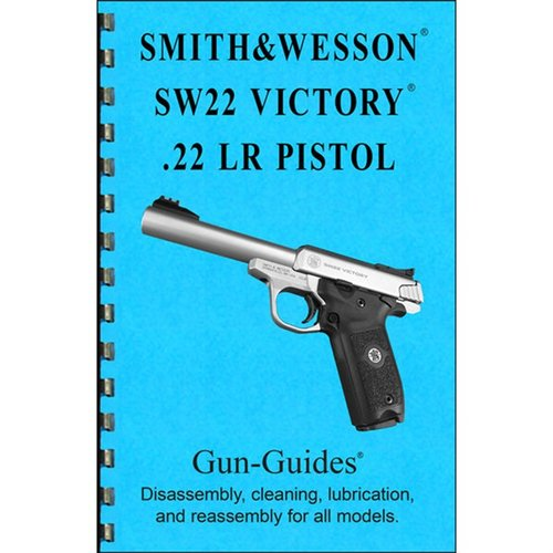 Smith & Wesson SW22 Victory Assembly & Disassembly Guide