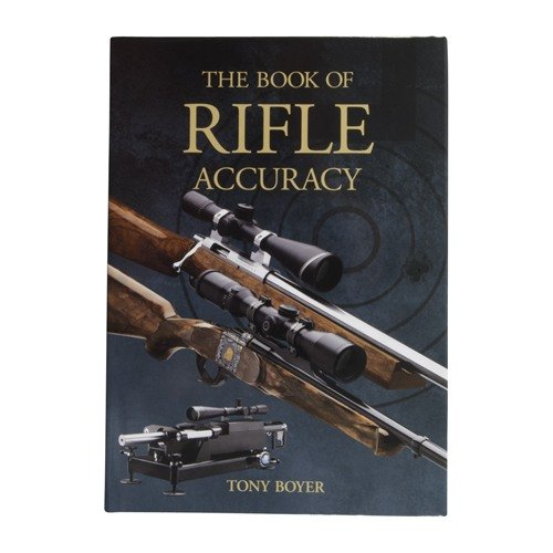 The Book Of Rifle Accuracy-Hard Bound
